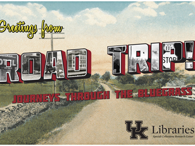 UK Libraries Invites Campus on 'Road Trip' Through Time