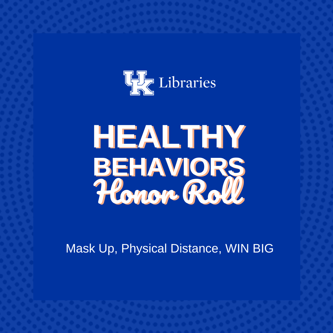 UK Libraries Healthy Behaviors Honor Roll Graphic